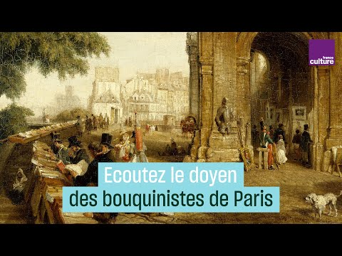 Écoutez le doyen des bouquinistes de Paris parler de son métier en 1985