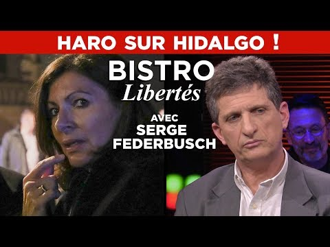 Haro sur Hidalgo ! - Bistro Libertés avec Serge Federbusch