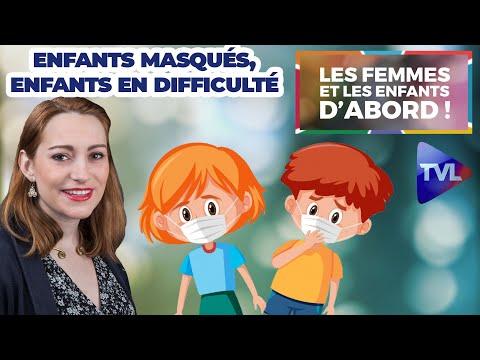Enfants masqués, enfants en difficulté - Les Femmes et les Enfants d'abord ! - TVL