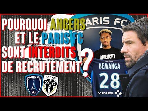 Pourquoi Angers et le Paris FC ont été interdits de recrutement ?