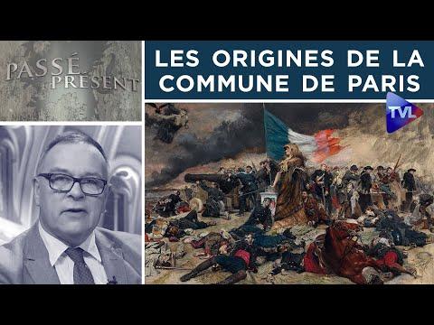 Les origines de la Commune de Paris - Passé-Présent n°291 - TVL