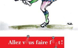 Littérature: «Allez vous faire foot!»