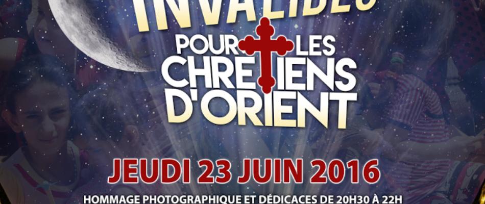 Nuit aux Invalides pour les Chrétiens d'Orient