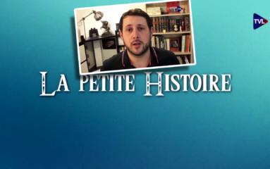 Suivez «La petite histoire» sur TV Libertés
