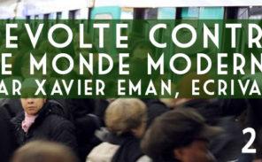 Conférence : « Révolte contre le monde moderne »