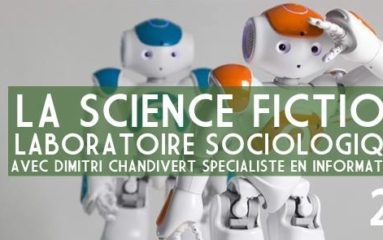 Conférence «La science-fiction, laboratoire de sociologie»
