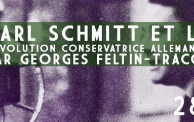 Conférence: «Carl Schmitt et la révolution conservatrice»