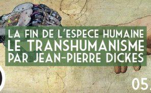 Conférence: «Le transhumanisme ou la fin de l'espèce humaine