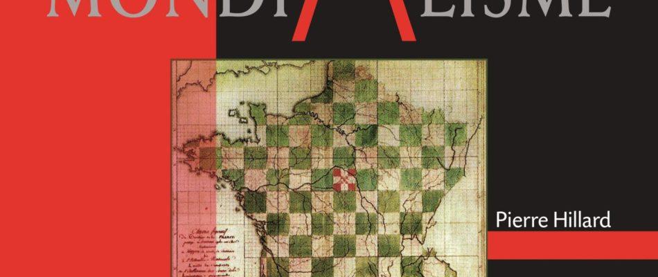 Sortie du nouvel ouvrage de Pierre Hillard