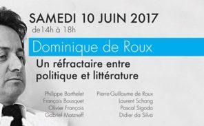 Colloque: «Dominique de Roux, réfractaire entre politique et littérature»