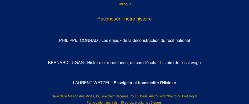 19 juin: colloque «Reconquérir notre histoire!»