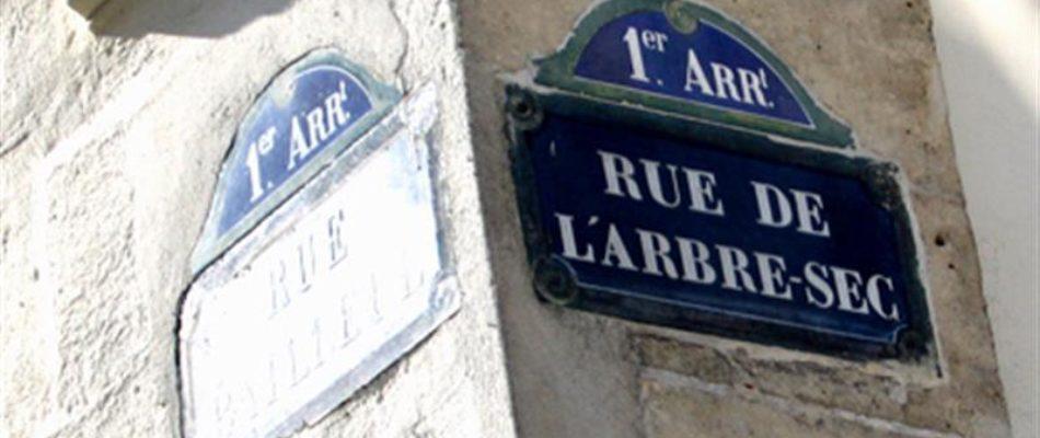 Histoire de Paris : la rue de l'Arbre Sec