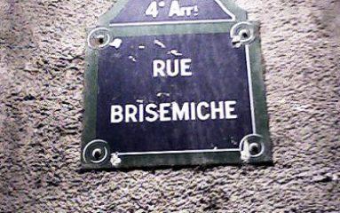 Histoire de Paris: La rue Brisemiche