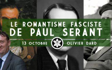 Conférence : « Le romantisme fasciste » de Paul Sérant