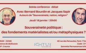 Paris: conférence débat avec Jacques Sapir et Bernard Bourdin organisée par Ichtus.