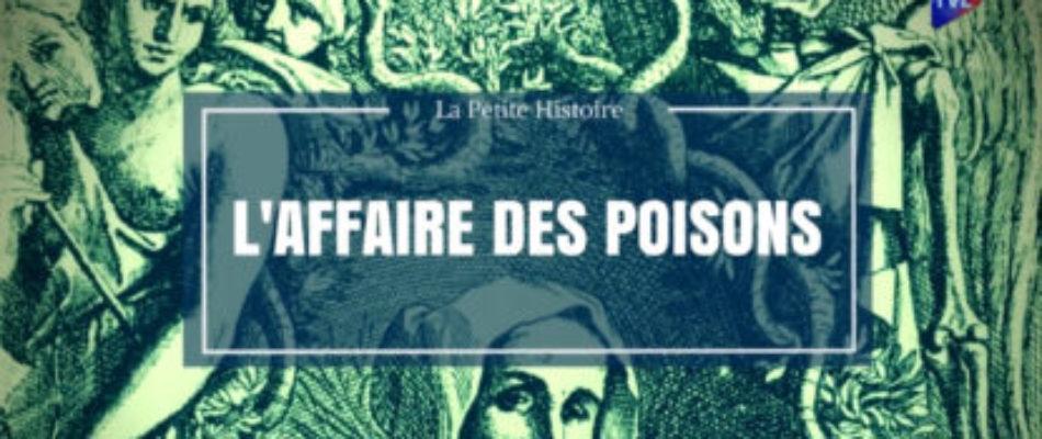 Histoire: L'Affaire des Poisons, un scandale à Versailles
