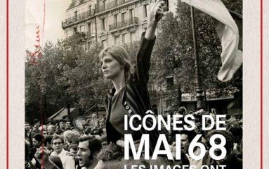 Expo: «Icônes de Mai 68. Les images ont une histoire»