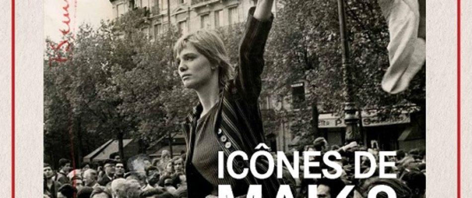 Expo : « Icônes de Mai 68. Les images ont une histoire »