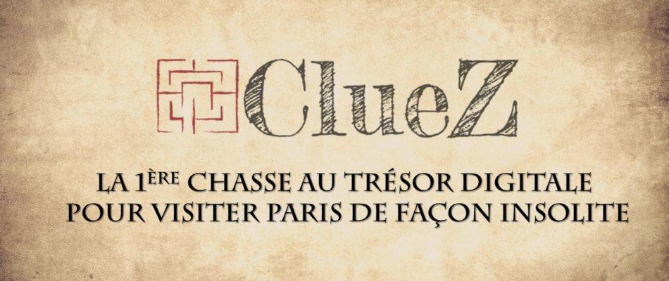 ClueZ: la chasse au trésor digitale insolite à Paris