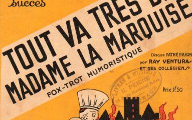 Paris, tout va très bien Madame la Marquise!