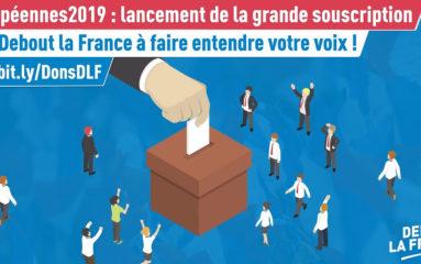 Européennes: «Debout la France» lance une campagne de souscription