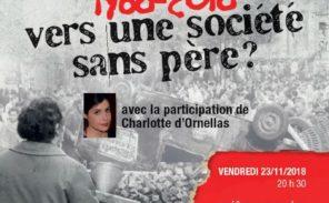 """""""1968-2018 : Vers une société sans père ?"""""""