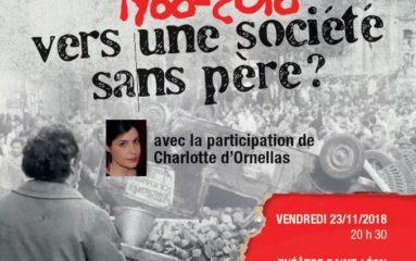 """""""1968-2018: Vers une société sans père?"""""""