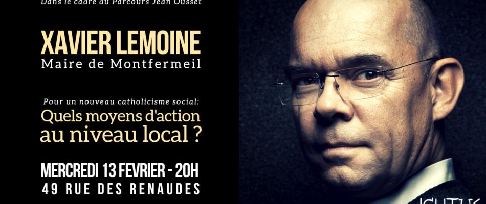 Nouveau catholicisme social: rencontre avec Xavier Lemoine, maire de Montfermeil