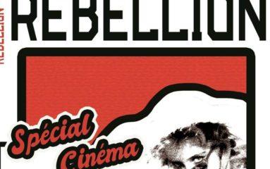 Rébellion: Le cinéma, cet art «profondément idéologique»