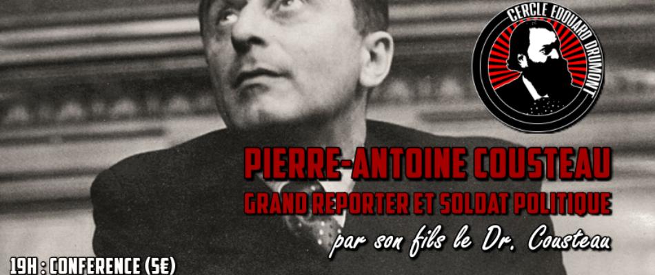 Retour sur la vie de Pierre-Antoine Cousteau.