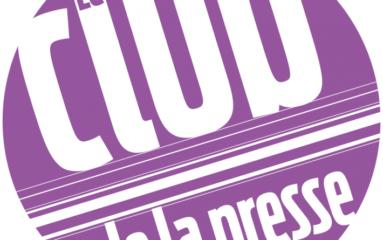 Connaissez-vous le Club de la Presse?