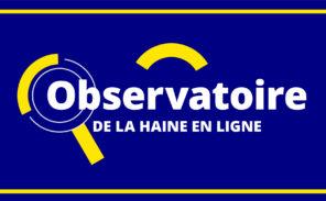 Observatoire de la Haine en Ligne: pas de vacances pour les censeurs…