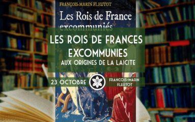 Dextra: Les Rois de France excommuniés, aux origines de la laïcité