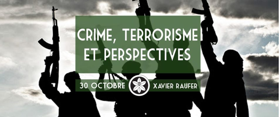 Dextra convie Xavier Raufer pour parler criminalité et terrorisme.