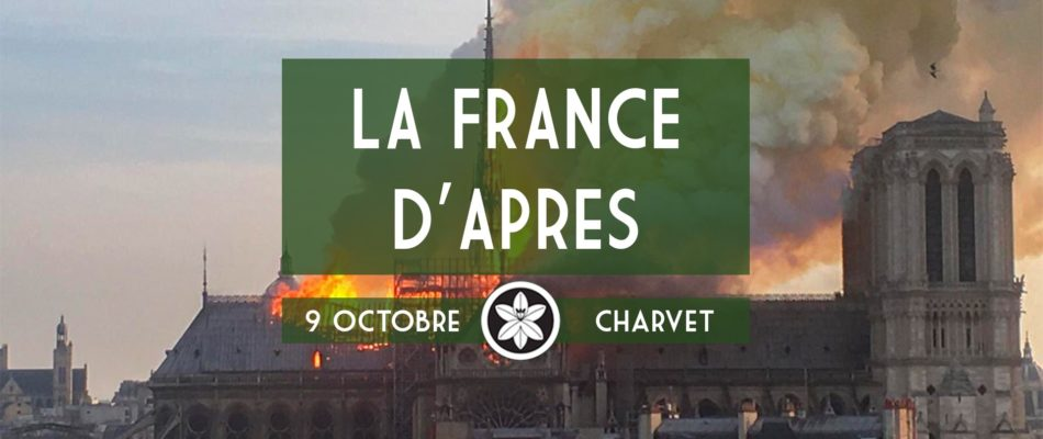 Dextra aborde vendredi 9 «la France d'après»